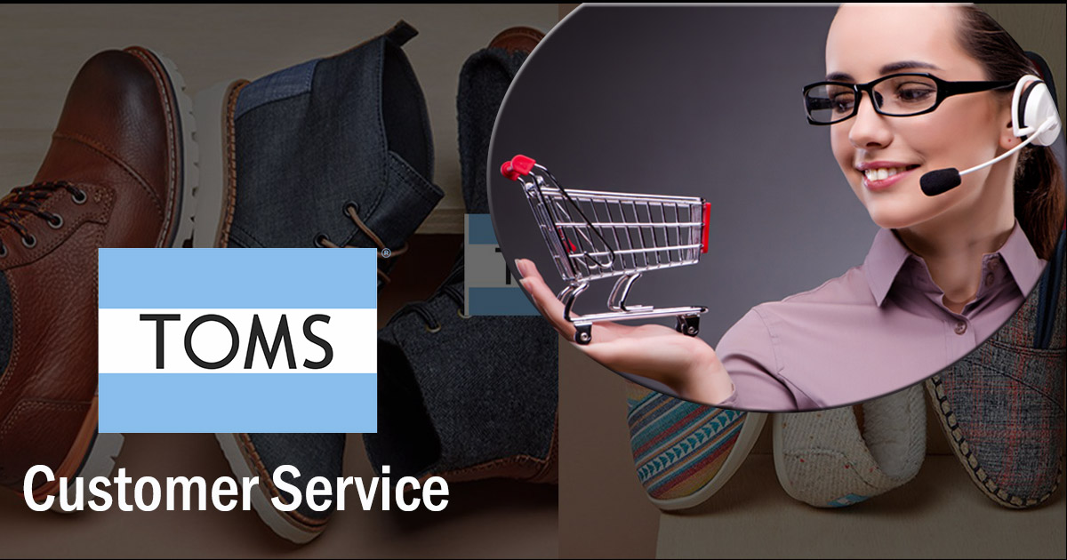 Toms Customer Service