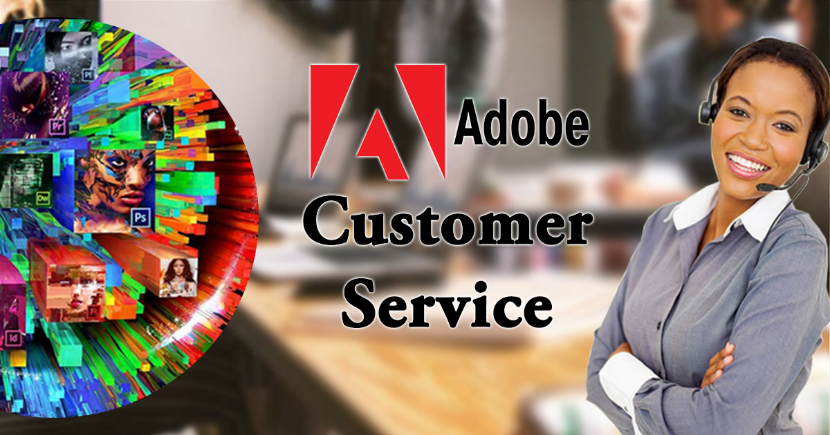 Adobe Customer Service