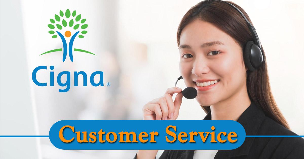 Cigna Customer Service