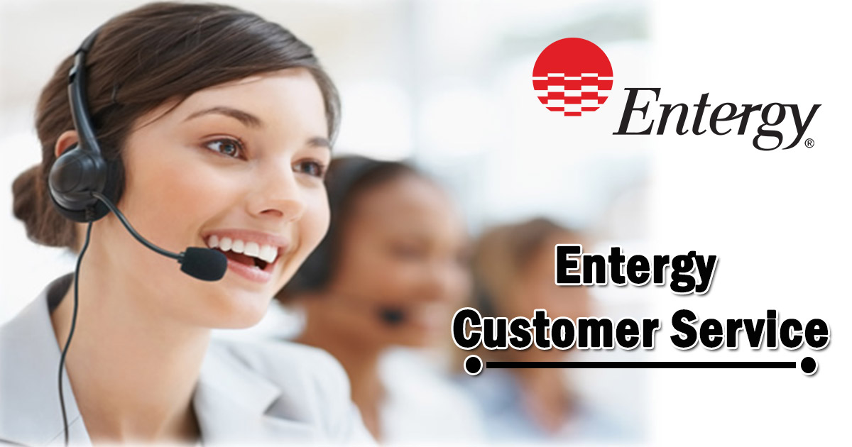 Entergy Customer Service