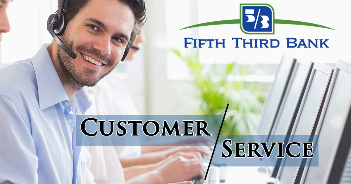 Fifth Third Bank Customer Service