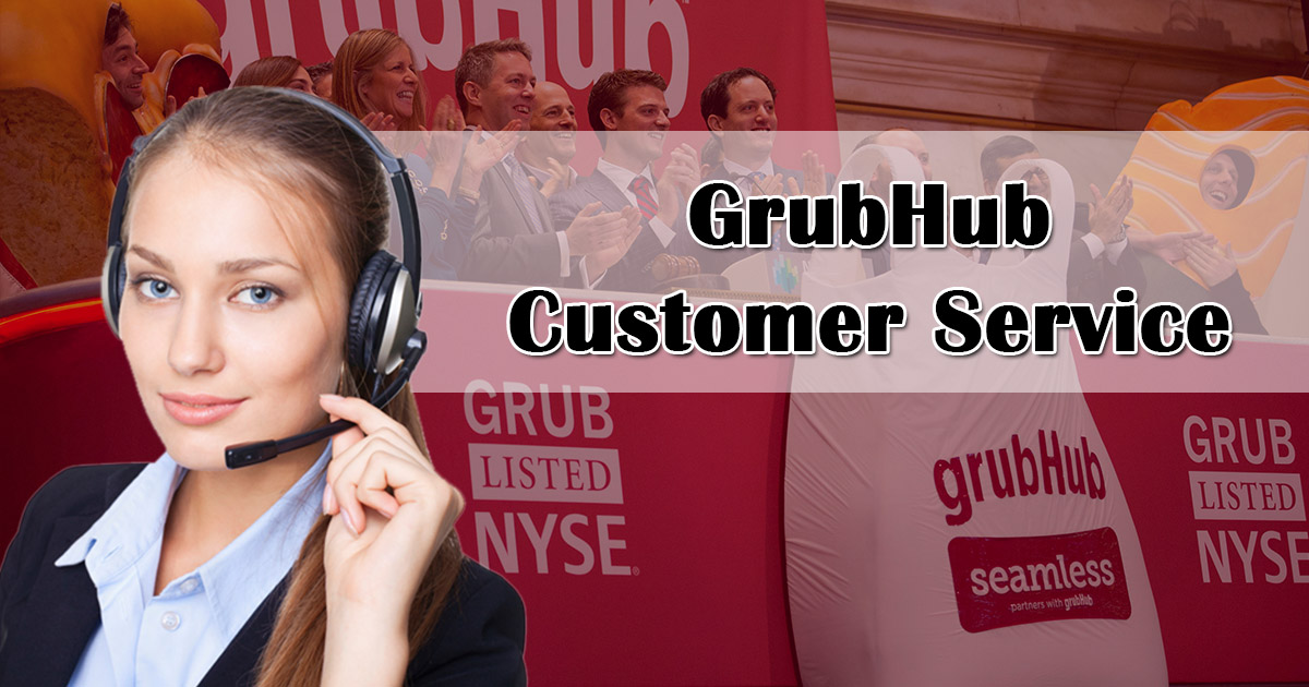 Grubhub Customer Service