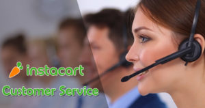 Instacart Customer Service