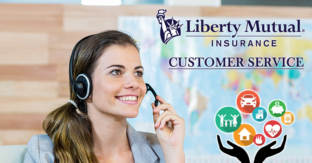 Liberty Mutual Customer Service Number Official Site Mailing Address